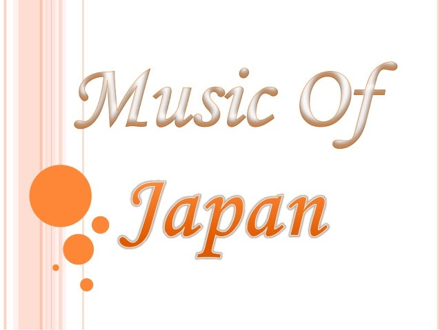 Japanese Music The music of Japan includes a wide array of performers in distinct styles both traditional and modern. The ...