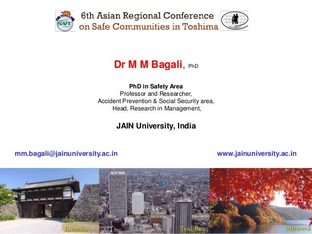 1Dr M M Bagali, PhDPhD in Safety AreaProfessor and Researcher,Accident Prevention & Social Security area,Head, Research in...