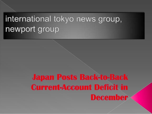 Japan posted back-to-back monthly current-account deficitsfor the first time since 1981, highlighting challenges for Prime...