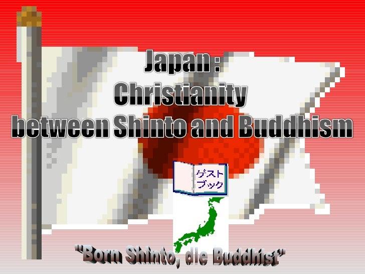 """""""Born Shinto, die Buddhist"""""""