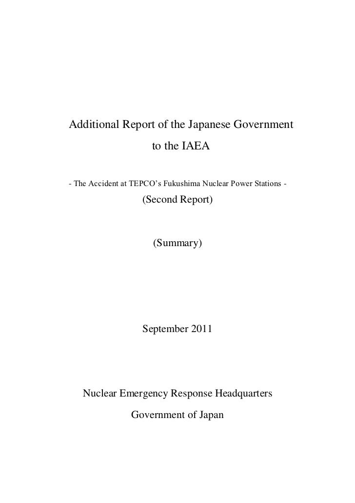 Additional Report of the Japanese Government                      to the IAEA- The Accident at TEPCO's Fukushima Nuclear P...