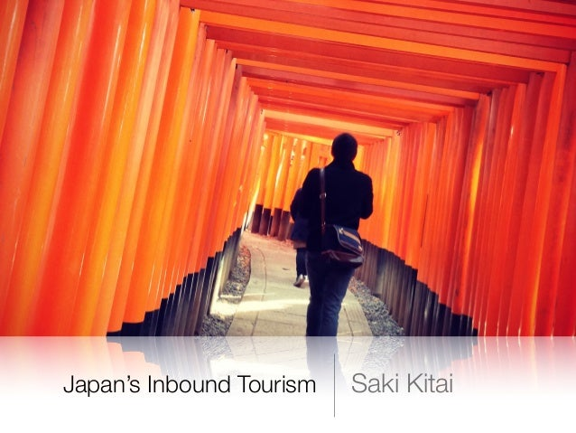 Japan's Inbound Tourism Saki Kitai