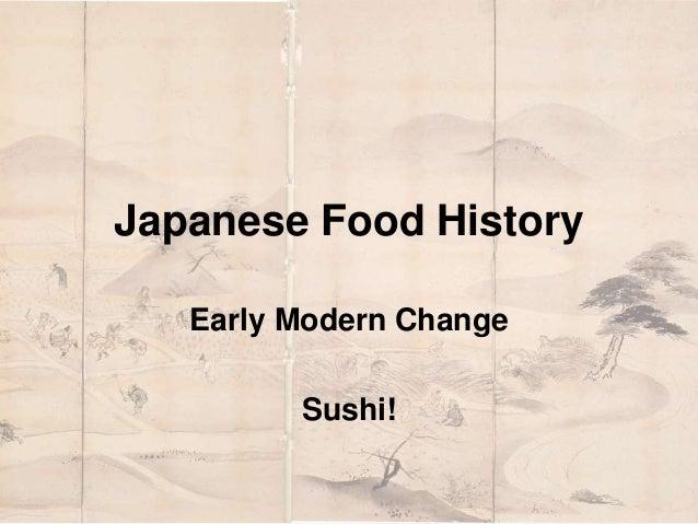 Japanese Food History  Early Modern Change  Sushi!