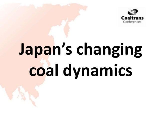 Japan's changingcoal dynamics