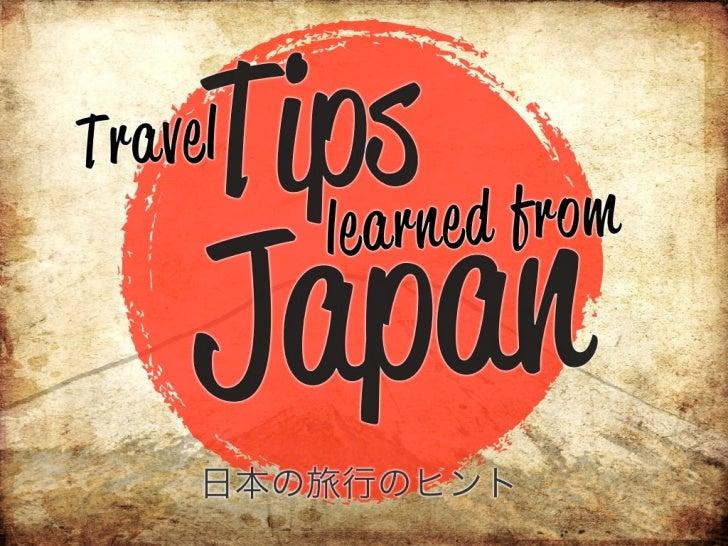 Travel Tips Learned from Japan! - #japan #traveltips