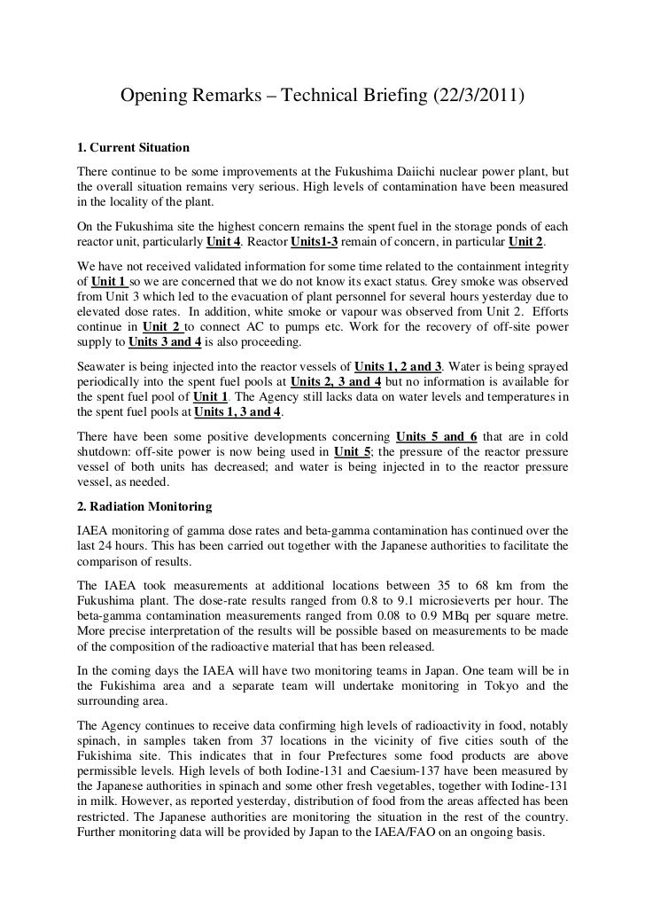 Opening Remarks – Technical Briefing (22/3/2011)1. Current SituationThere continue to be some improvements at the Fukushim...