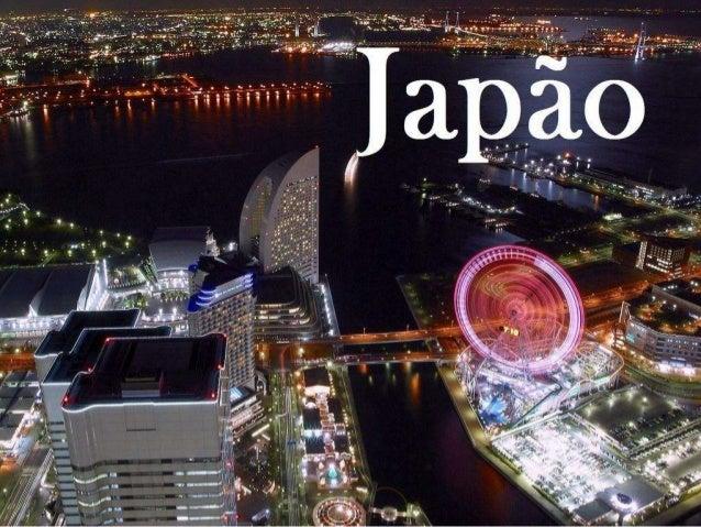 Geografia Localização Geográfica: Ásia Oriental, Área 372.819 km²., Capital Tóquio, Principais rios rio Shinano, Teshio e ...