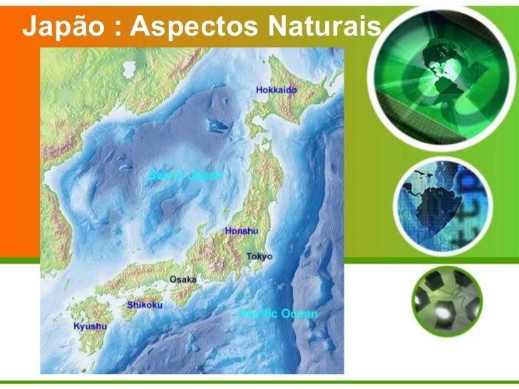 Japão : Aspectos Naturais