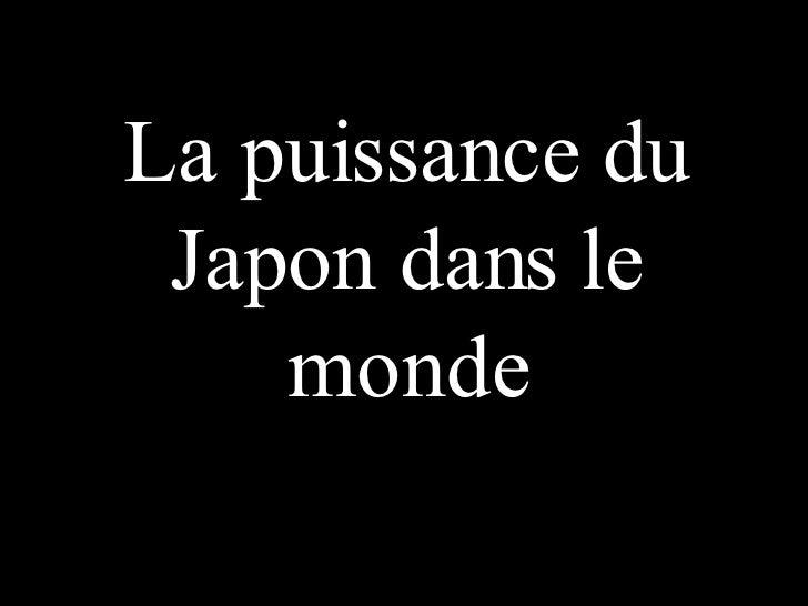 La puissance du Japon dans le monde
