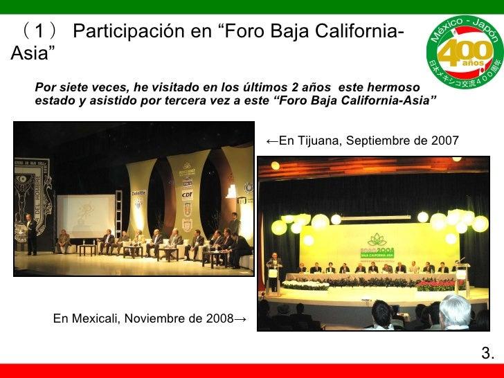 """( 1 ) Participación en """"Foro Baja California-Asia"""" En Mexicali, Noviembre de 2008-> ← En Tijuana, Septiembre de 2007 Por s..."""