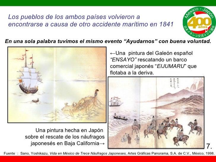 Los pueblos de los ambos  países  volvieron a  encontrarse  a causa de otro accidente marítimo en 1841 Una pintura hecha e...