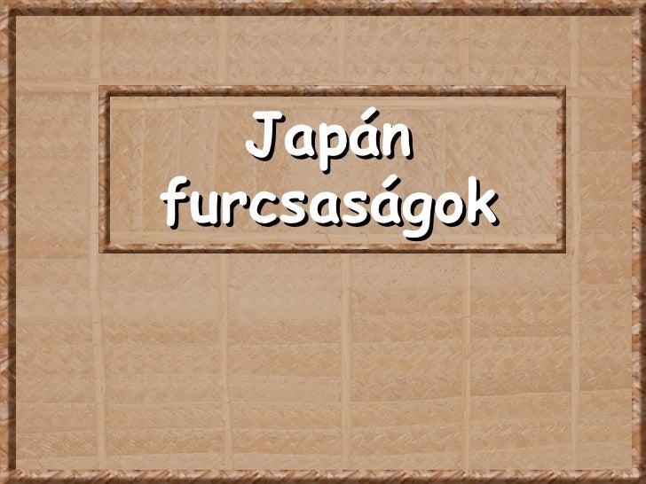 Japán furcsaságok