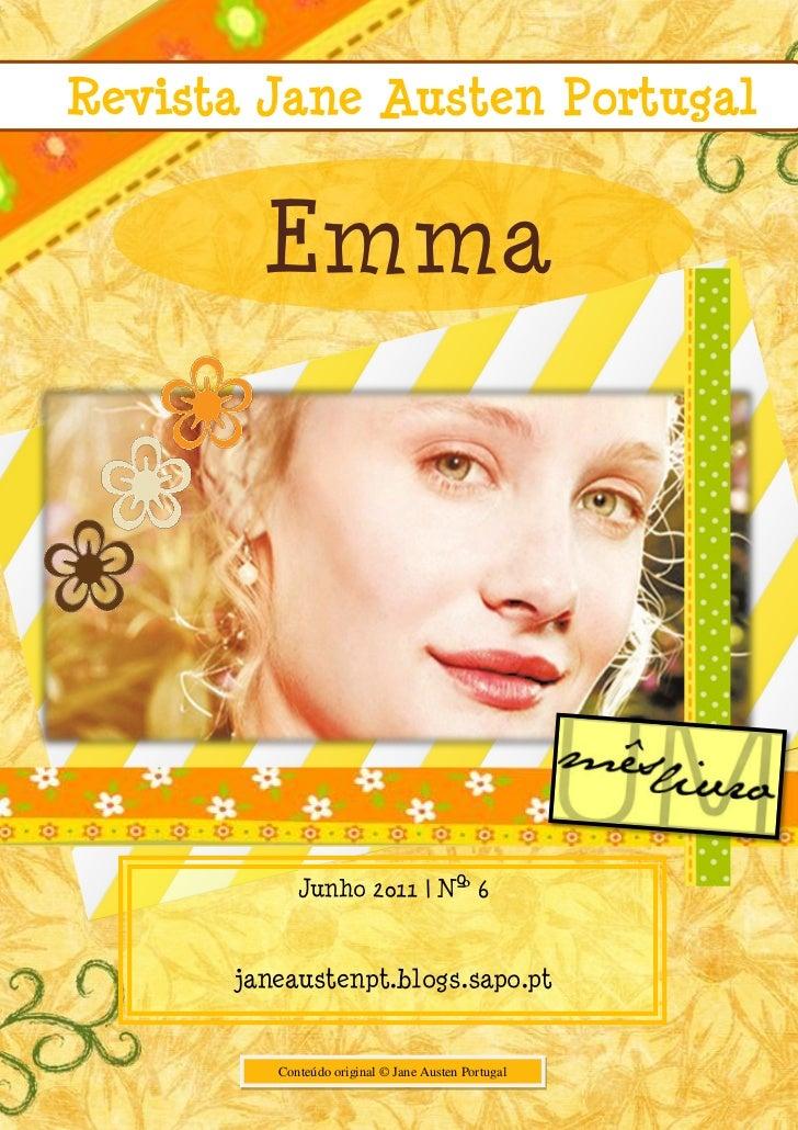 Revista Jane Austen Portugal        Emma            Junho 2011 | Nº 6                           º      janeaustenpt.blogs....