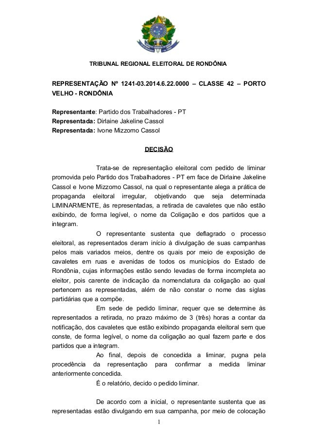 TRIBUNAL REGIONAL ELEITORAL DE RONDÔNIA REPRESENTAÇÃO Nº 1241-03.2014.6.22.0000 – CLASSE 42 – PORTO VELHO - RONDÔNIA Repre...