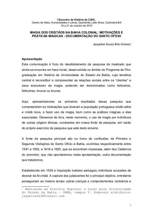 I Encontro de História do CAHL  Centro de Artes, Humanidades e Letras, Quarteirão Leite Alves, Cachoeira-BA  18 a 21 de ou...