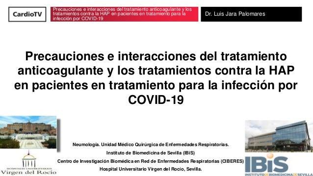 Precauciones e interacciones del tratamiento anticoagulante y los tratamientos contra la HAP en pacientes en tratamiento p...