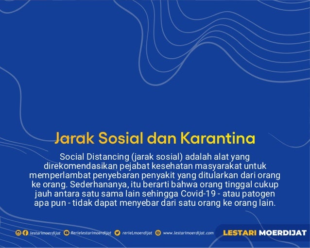 Social Distancing (jarak sosial) adalah alat yang direkomendasikan pejabat kesehatan masyarakat untuk memperlambat penyeba...