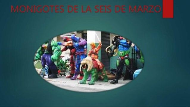 MONIGOTES DE LA SEIS DE MARZO