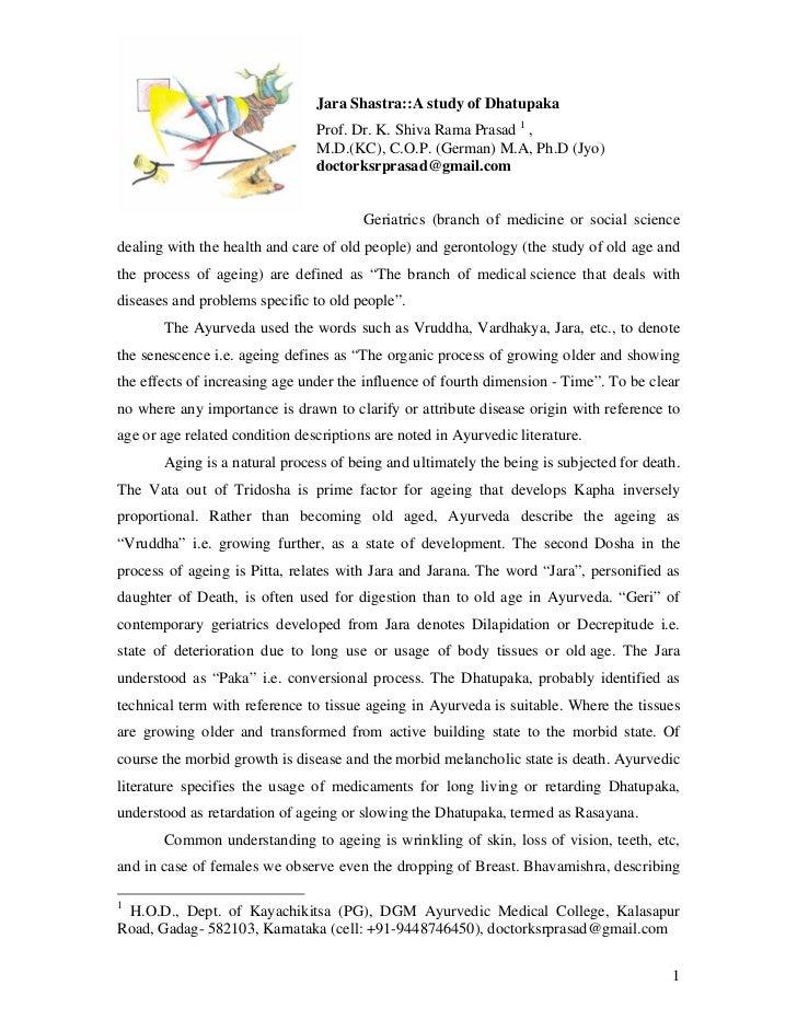 Jara Shastra::A study of Dhatupaka                                Prof. Dr. K. Shiva Rama Prasad 1 ,                      ...