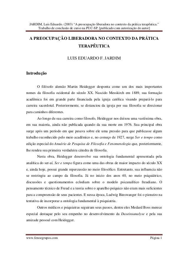 """JARDIM, Luis Eduardo. (2003) """"A preocupação liberadora no contexto da prática terapêutica.""""      Trabalho de conclusão de ..."""