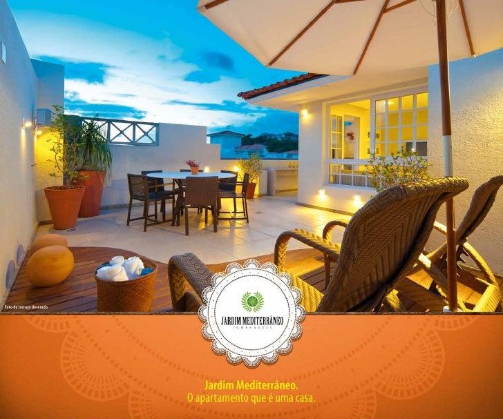 Foto do terraço decorado                               Jardim Mediterrâneo.                           O apartamento que é ...
