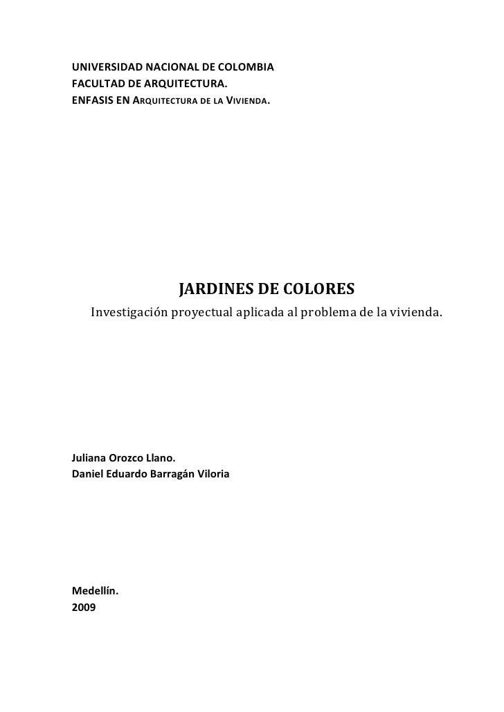 UNIVERSIDAD NACIONAL DE COLOMBIA FACULTAD DE ARQUITECTURA. ENFASIS EN ARQUITECTURA DE LA VIVIENDA.                        ...