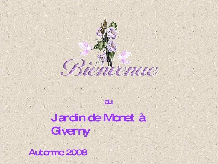 au     Jardin de Monet à    Giverny Autom 2008      ne