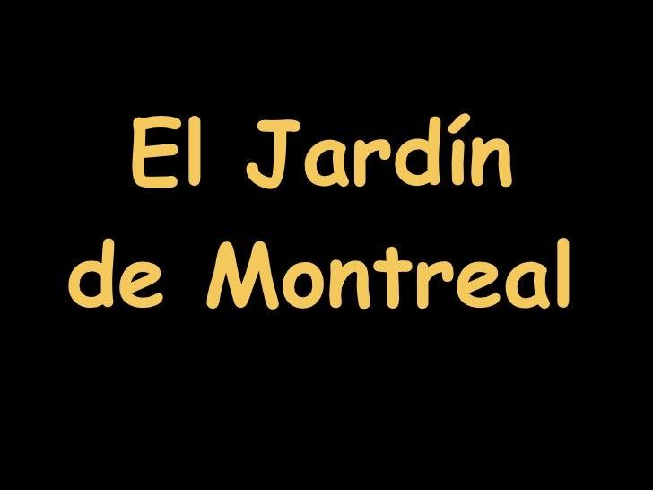 El Jardín de Montreal