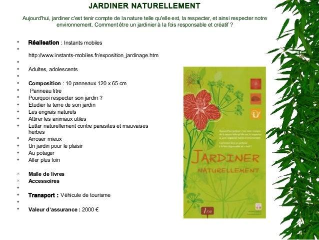 JARDINER NATURELLEMENT Aujourd'hui, jardiner c'est tenir compte de la nature telle qu'elle est, la respecter, et ainsi res...