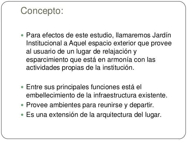 Jardines institucionales for El concepto de arquitectura