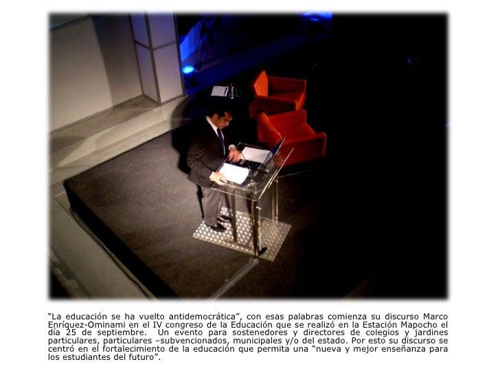 """"""" La educación se ha vuelto antidemocrática"""", con esas palabras comienza su discurso Marco Enríquez-Ominami  en el IV cong..."""