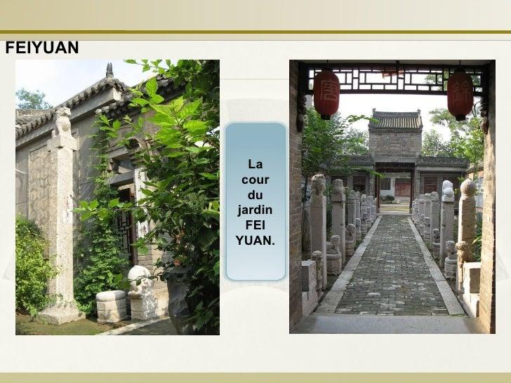 FEIYUAN La cour du jardin FEI YUAN.