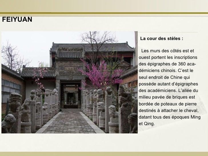La cour des stèles: Les murs des côtés est et ouest portent les inscriptions des épigraphes de 360 aca- démiciens chinois...