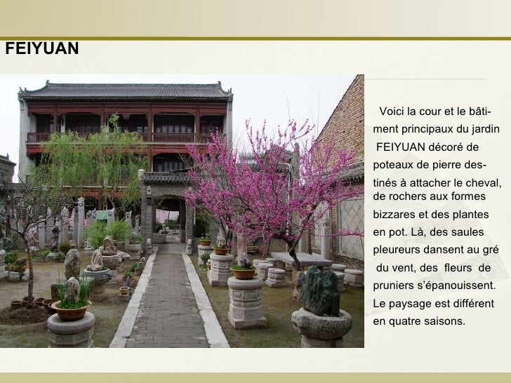 Voici la cour et le bâti- ment principaux du jardin FEIYUAN décoré de  poteaux de pierre des- tinés à attacher le cheval, ...