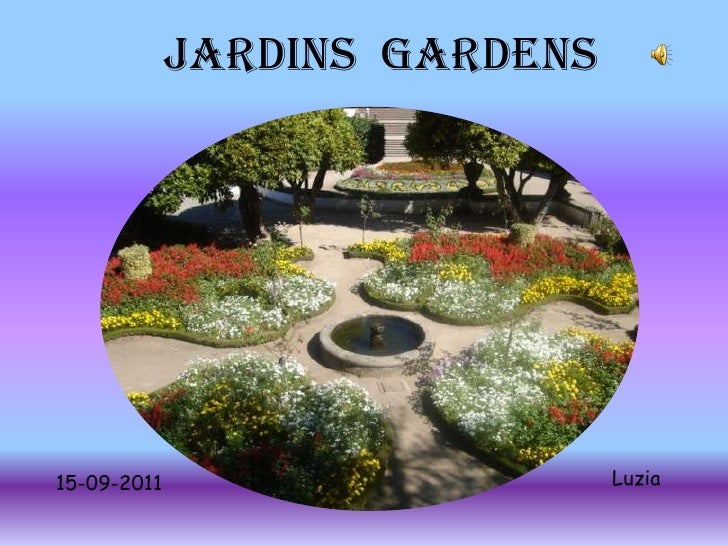 JARDINS  Gardens<br />Luzia<br />15-09-2011<br />