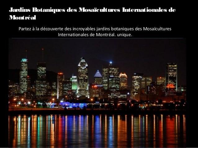 Partez à la découverte des incroyables jardins botaniques des Mosaïcultures Internationales de Montréal. unique. Jardins B...