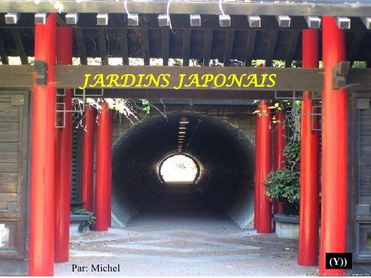 JARDINS JAPONAIS Par: Michel (Y))