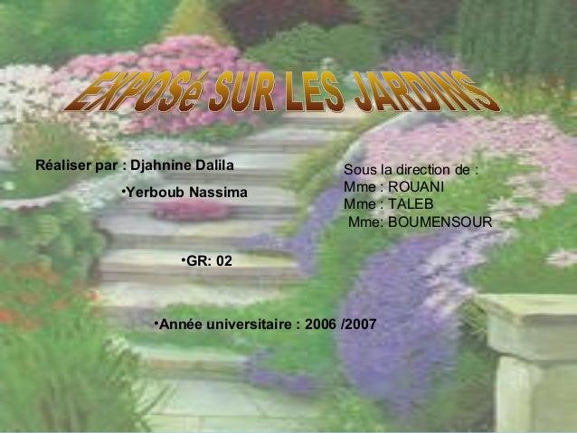 Réaliser par : Djahnine Dalila •Yerboub Nassima •Année universitaire : 2006 /2007 •GR: 02 Sous la direction de : Mme : ROU...