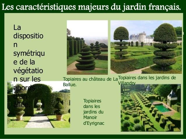 Jardins 05 - Jardin a la francaise caracteristique ...