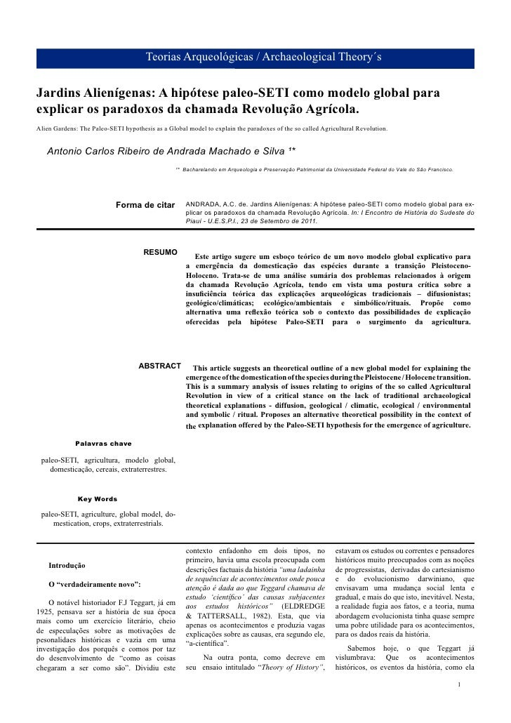 Teorias Arqueológicas / Archaeological Theory´sJardins Alienígenas: A hipótese paleo-SETI como modelo global paraexplicar ...