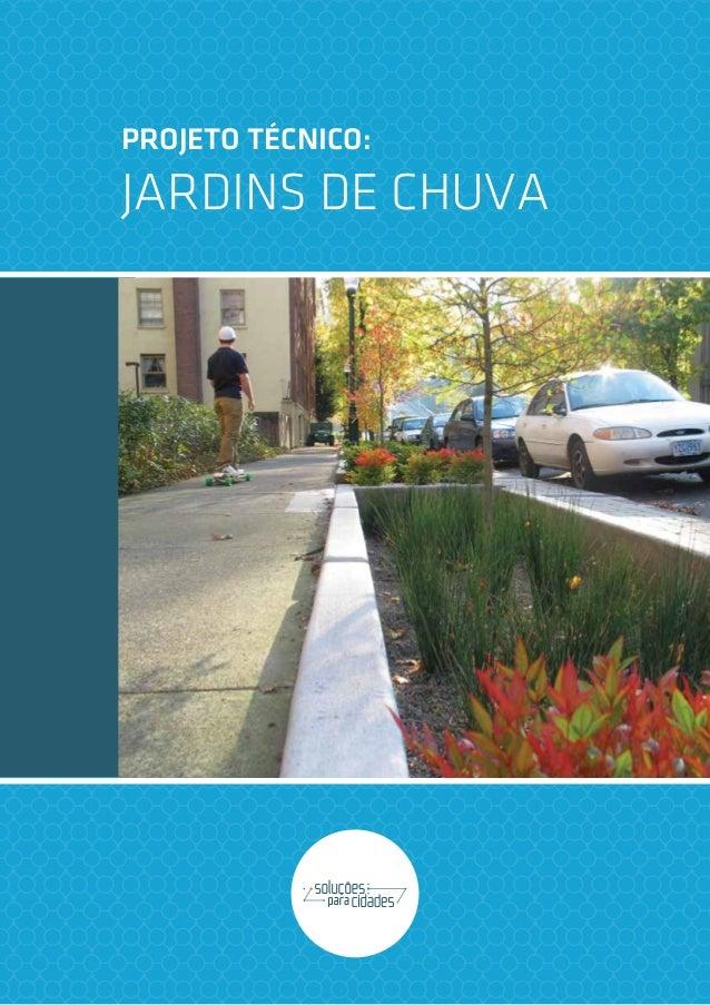 PROJETO TÉCNICO:JARDINS DE CHUVA