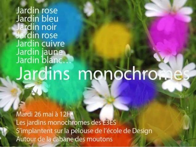 Jardins monochromes