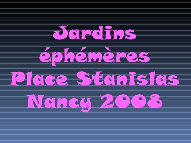 Jardins éphémères Place Stanislas Nancy 2008