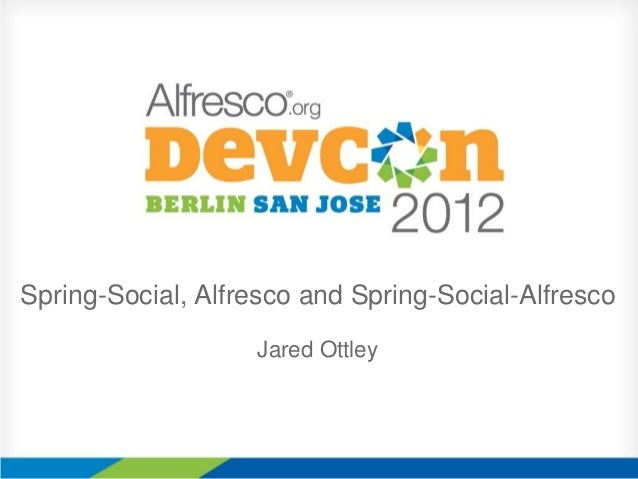 Spring-Social, Alfresco and Spring-Social-AlfrescoJared Ottley