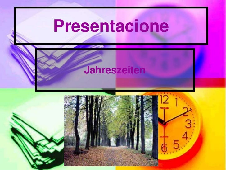 Presentacione<br />Jahreszeiten<br />