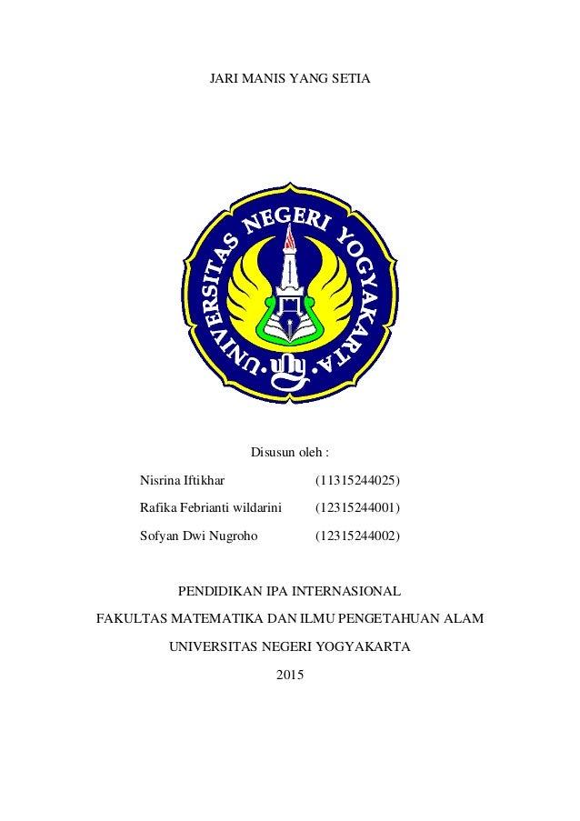JARI MANIS YANG SETIA Disusun oleh : Nisrina Iftikhar (11315244025) Rafika Febrianti wildarini (12315244001) Sofyan Dwi Nu...