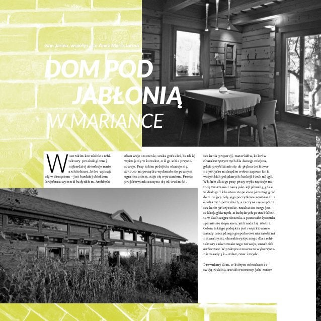 Ivan Jarina, współpraca: Anna Maria Jarina  Dom pod jabłonią w Mariance  W  szerokim kontekście architektury proekologicz...