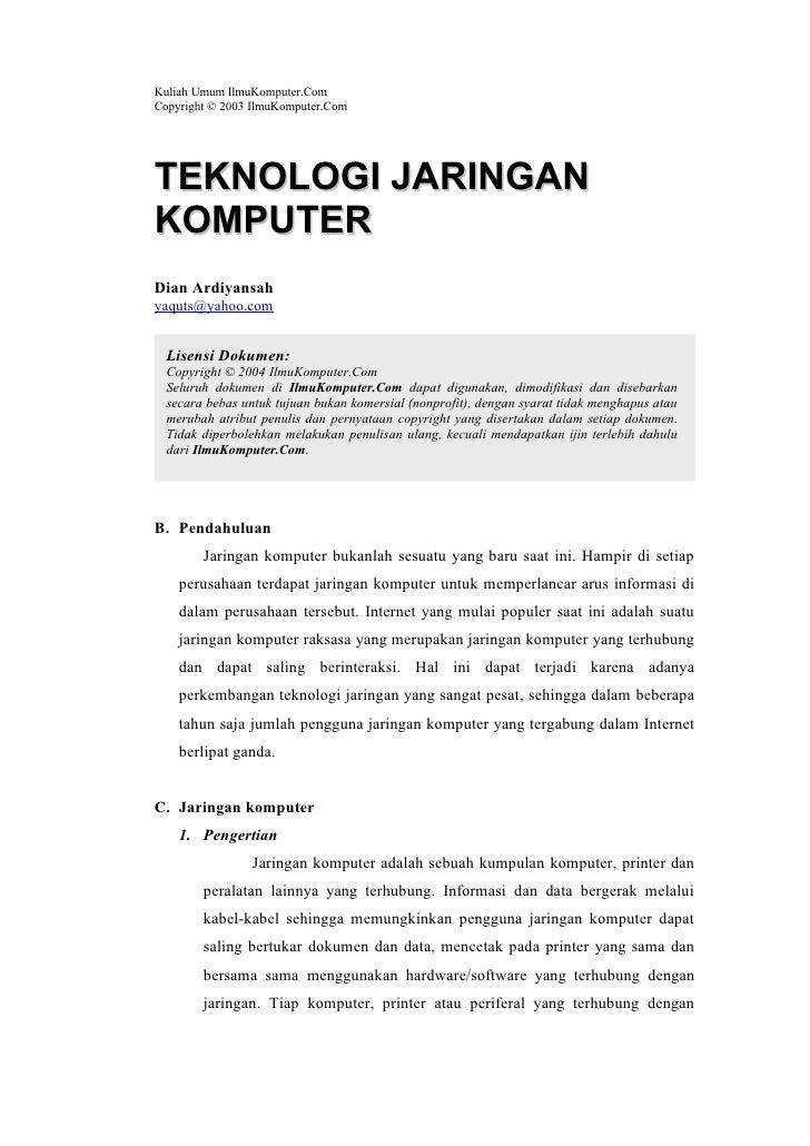 Kuliah Umum IlmuKomputer.Com Copyright © 2003 IlmuKomputer.Com     TEKNOLOGI JARINGAN KOMPUTER Dian Ardiyansah yaquts@yaho...