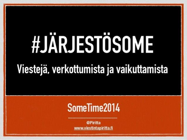 SomeTime2014 @Piritta www.viestintapiritta.fi