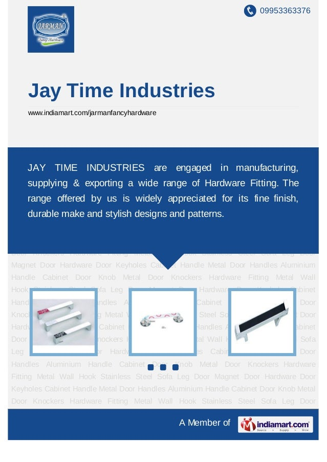 Jay Time Industries, Cabinet Handle, Rajkot
